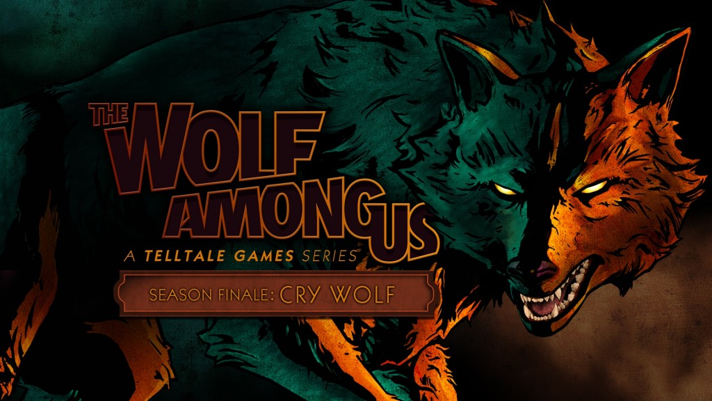 Wolf Among Us Cry Wolf Test